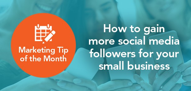 Marketing-tip-of-the-month-Gaining-social-media-followers